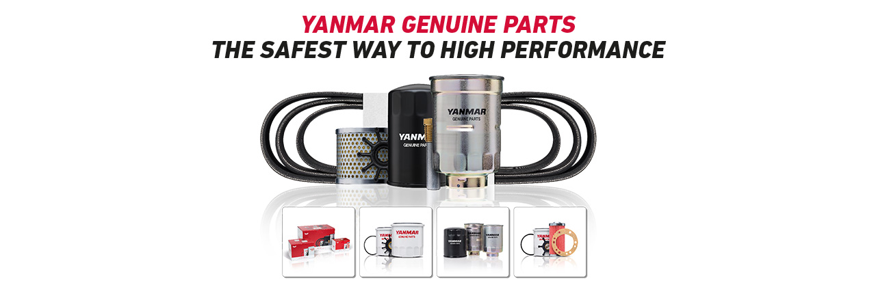 YANMAR GENUINE PARTS The Safest Way to High Performance