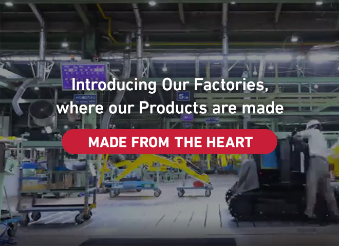 Introducing Our Factories,Where Our Products Are Made: MADE FROM THE HEART