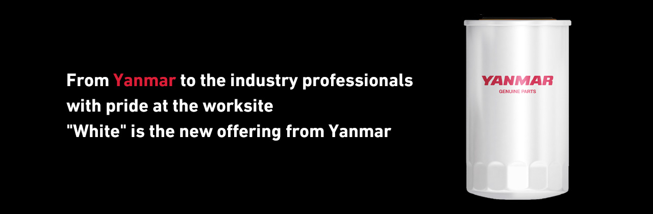"From Yanmar to the industry professionals with pride at the worksite ""White"" is the new offering from Yanmar"