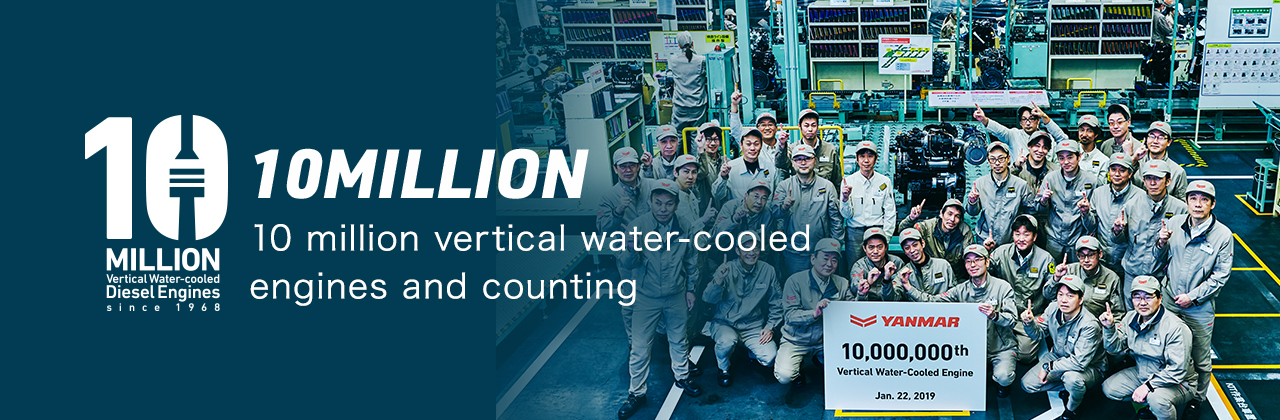10 million vertical water-cooled engines and counting