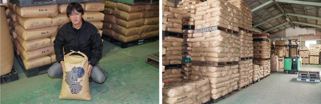 約70坪の倉庫には検査済みの米袋が積み上げられ、出荷を待つ。「1粒1粒に想いを込めて稲を愛す」という姿勢からネーミングされたお米「愛稲一粒」。品種はコシヒカリ、キヌヒカリ、ヒノヒカリ、にこまる、もち米などの他、酒米も生産し、卸をメインに小売りにも力を入れる。